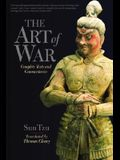 The Art of War: Complete Text and Commentaries