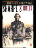 Sharpe's Rifles: Richard Sharpe and the French Invasion of Galicia, January 1809