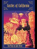Castles of California: Two Plays by Jules Verne