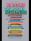 A Book of Book Lists: A Bibliophile's Compendium