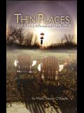 Thin Places: Where Faith Is Affirmed and Hope Dwells