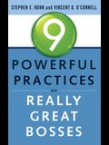 9 Powerful Practices of Really Great Bosses
