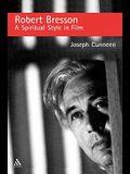 Robert Bresson: A Spiritual Style in Film