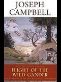 Flight of the Wild Gander: Selected Essays 1944-1968