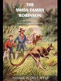 The Swiss Family Robinson, a Translation from the Original German