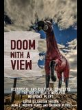 Doom with a View: Historical and Cultural Contexts of the Rocky Flats Nuclear Weapons Plant
