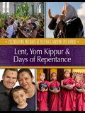 Lent, Yom Kippur & Days of Repentance