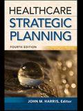 Healthcare Strategic Planning, Fourth Edition