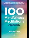 100 Mindfulness Meditations: The Ultimate Collection of Inspiring Daily Practices
