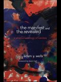 The Manifest and the Revealed: A Phenomenology of Kenosis