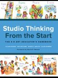 Studio Thinking from the Start: The K-8 Art Educator's Handbook