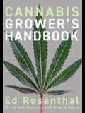 Cannabis Grower's Handbook: The Complete Guide to Marijuana and Hemp Cultivation