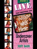 Undercover Artists