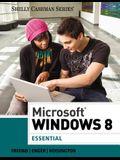 Microsoft Windows 8: Essential (Shelly Cashman Series)