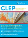 CLEP Social Sciences and History Study Guide 2018-2019: CLEP Test Prep and Practice Test Questions for the Social Science & History Exam