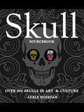 Skull Sourcebook: Over 500 Skulls in Art & Culture