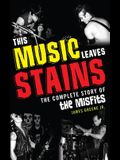 This Music Leaves Stains: The Cpb