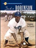 Sterling Biographies(r) Jackie Robinson: Champion for Equality