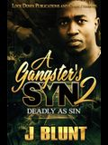 A Gangster's Syn 2: Deadly as Sin