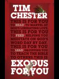 Exodus for You: Thrilling You with the Liberating Love of God