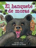 El Banquete de Moras (Blackberry Banquet)