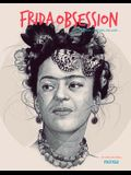 Frida Obsession: Illustration, Painting, Collage