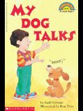 My Dog Talks (Hello Reader (Level 1))