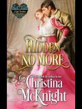 Hidden No More: A Lady Forsaken, Book Five