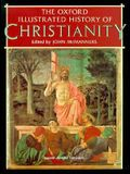 The Oxford Illustrated History of Christianity (Oxford Illustrated Histories)