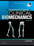 The Comprehensive Textbook of Clinical Biomechanics: With Access to E-Learning Course [formerly Biomechanics in Clinic and Research]