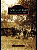 Highland Park: Settlement to the 1920s