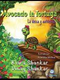Avocado la Tortuga: La única y auténtica ( Avocado the Turtle - Spanish Edition)