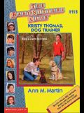 Kristy Thomas: Dog Trainer (Baby-Sitters Club)