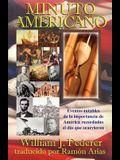 MINUTO AMERICANO- Eventos notables de la importancia de América recordados el día que ocurrieron