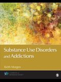 Substance Use Disorders and Addictions