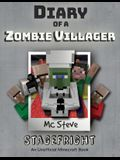 Diary of a Minecraft Zombie Villager: Book 2 - Stagefright