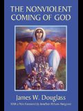 The Nonviolent Coming of God