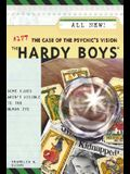 The Case of the Psychic's Vision (The Hardy Boys #177)