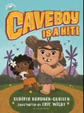 Caveboy Is a Hit!