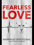 Fearless Love Marriage Devotional