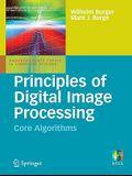 Principles of Digital Image Processing: Core Algorithms