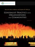 Generalist Practice with Organiz Ations and Communities: Brooks/Cole Empowerment Series