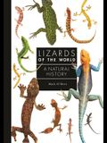 Lizards of the World: A Guide to Every Family