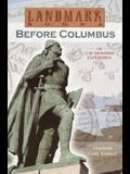 Before Columbus: The Leif Eriksson Expedition: A True Adventure (Landmark Books)