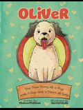 Oliver: The True Story of a Pup with Three Legs and a Heart of Gold