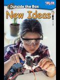 Outside the Box: New Ideas!