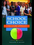 School Choice: A Balanced Approach