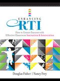 Enhancing RTI: How to Ensure Success with Effective Classroom Instruction & Intervention