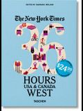 Nyt. 36 Hours. USA & Canada. West