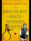 The Discourse of Race in Modern China